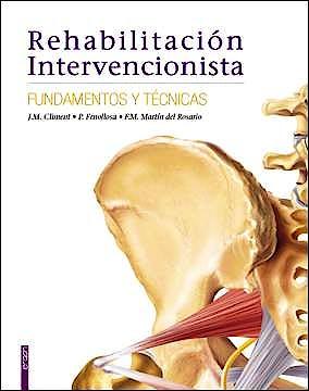 Portada del libro 9788415351191 Rehabilitación Intervencionista. Fundamentos y Técnicas