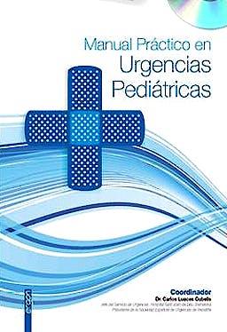 Portada del libro 9788415351252 Manual Practico en Urgencias Pediatricas + Cd-Rom