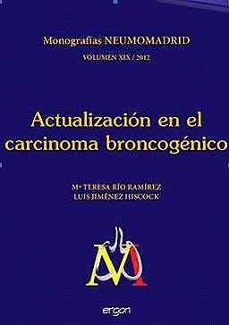 Portada del libro 9788415351283 Actualizacion en el Carcinoma Broncogenico (Monografia Neuromadrid, Vol. Xix)