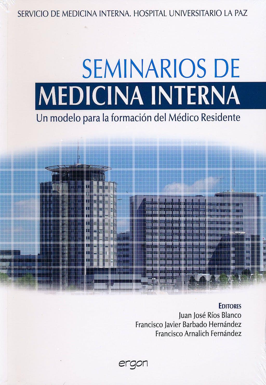 Portada del libro 9788415351290 Seminarios de Medicina Interna. un Modelo para la Formacion del Medico Residente (Hospital la Paz)