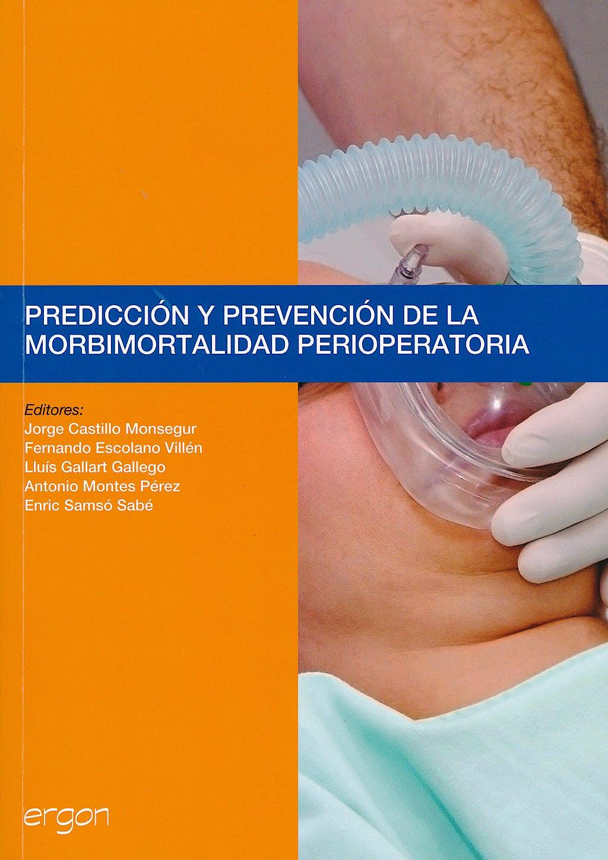 Portada del libro 9788415351498 Prediccion y Prevencion de la Morbimortalidad Perioperatoria