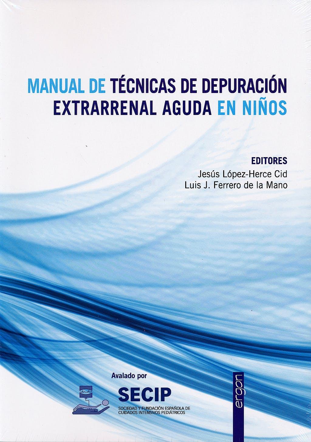 Portada del libro 9788415351825 Manual de Técnicas de Depuración Extrarrenal Aguda en Niños