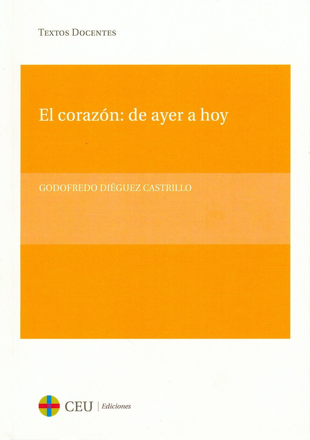 Portada del libro 9788415382355 El Corazón: de Ayer a Hoy