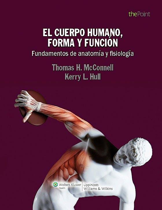 Portada del libro 9788415419433 El Cuerpo Humano, Forma y Función. Fundamentos de Anatomía y Fisiología