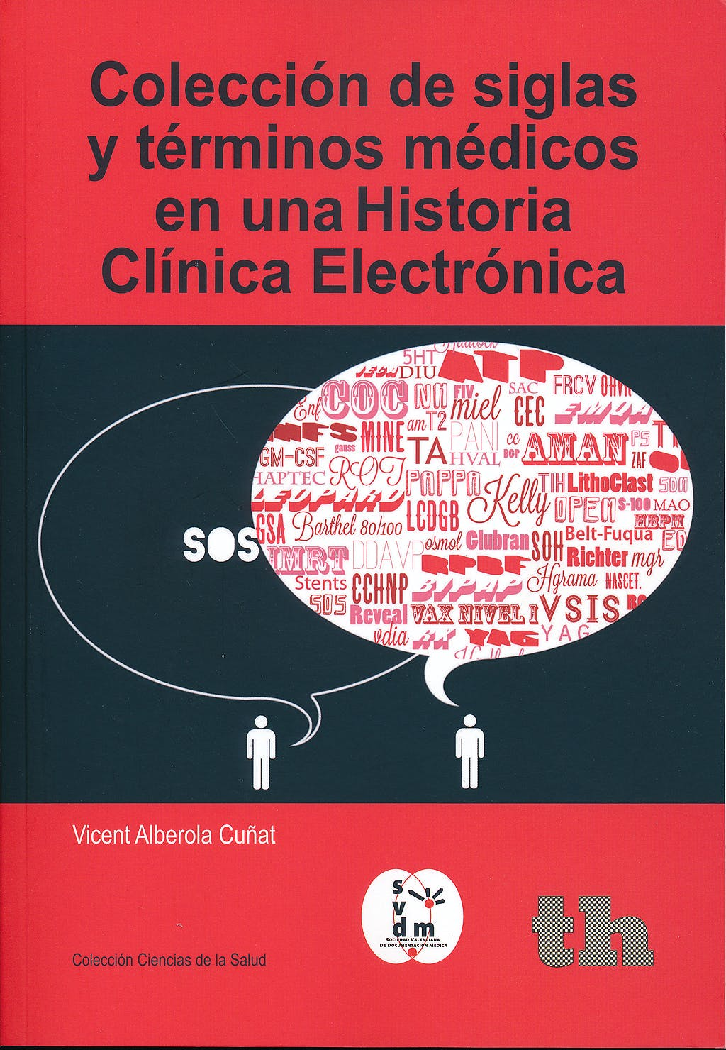 Portada del libro 9788415442646 Coleccion de Siglas y Terminos Medicos en una Historia Clinica Electronica