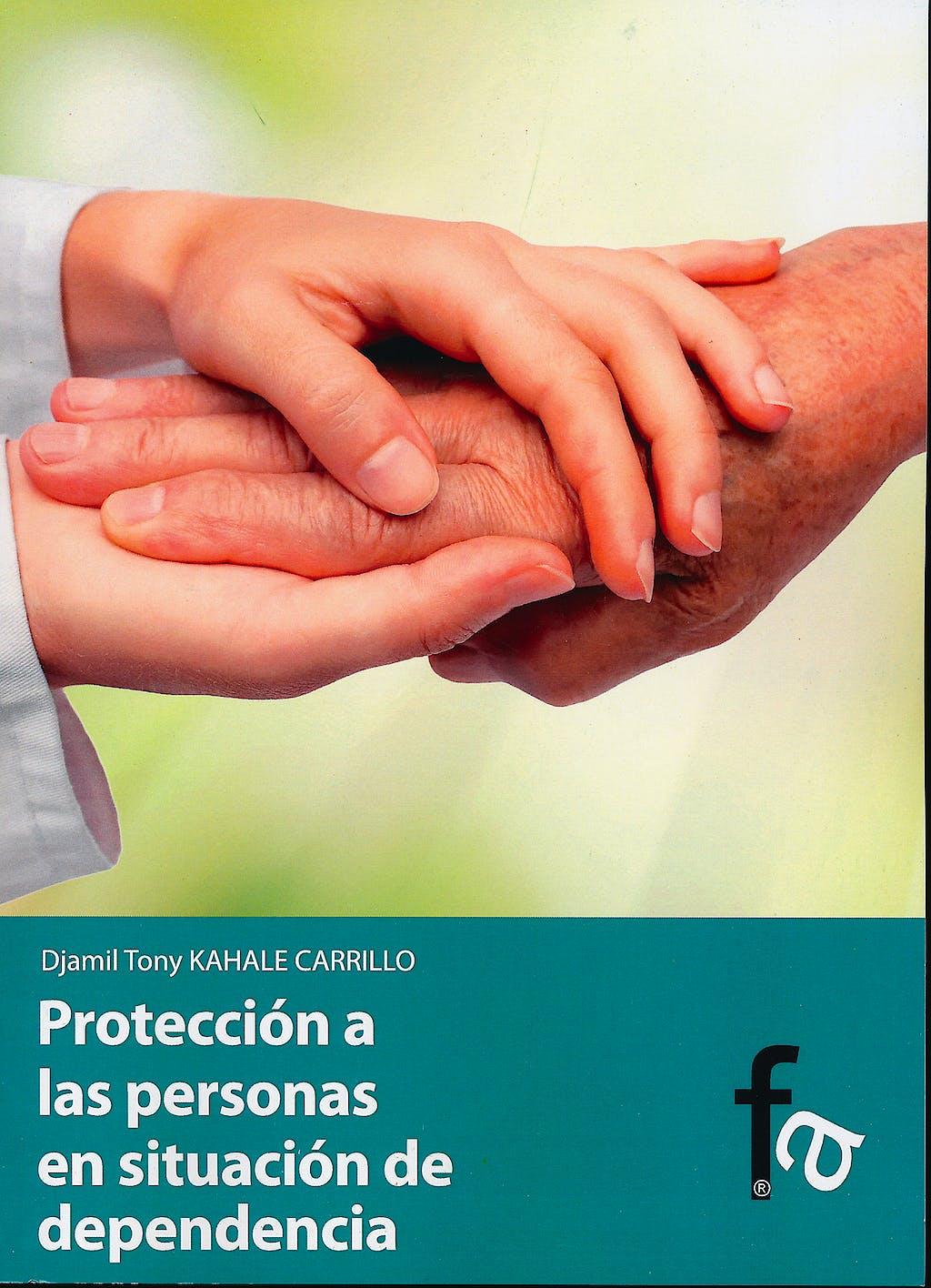 Portada del libro 9788415485339 Proteccion a las Personas en Situacion de Dependencia
