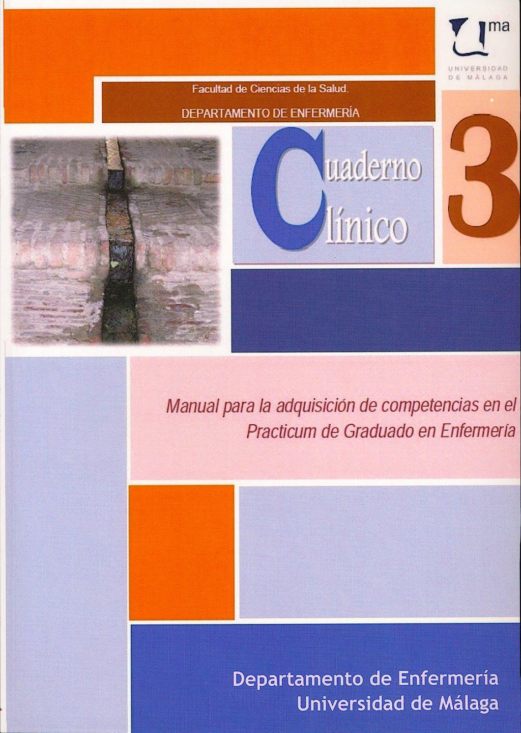 Portada del libro 9788415529200 Cuaderno Clinico 3: Manual para la Adquisicion de Competencias en el Practicum de Graduado de Enfermeria