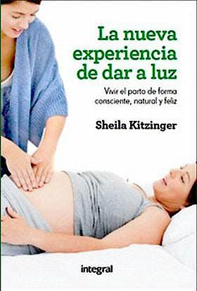 Portada del libro 9788415541134 La Nueva Experiencia de Dar a Luz