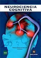 Portada del libro 9788415550457 Neurociencia Cognitiva