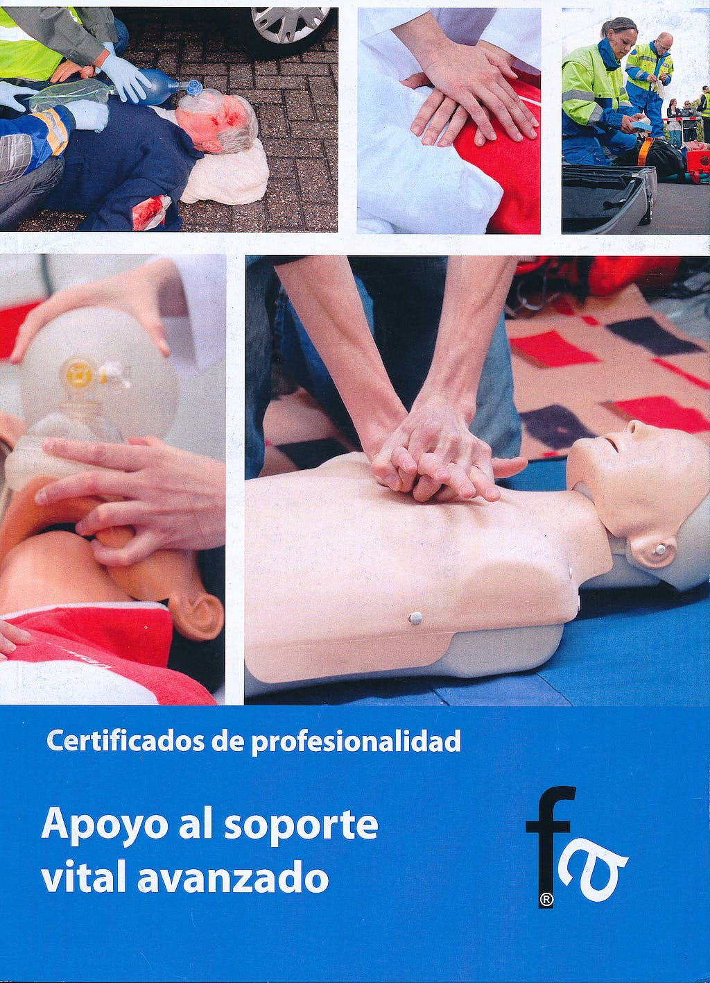 Portada del libro 9788415558064 Apoyo al Soporte Vital Avanzado. Certificados de Profesionalidad
