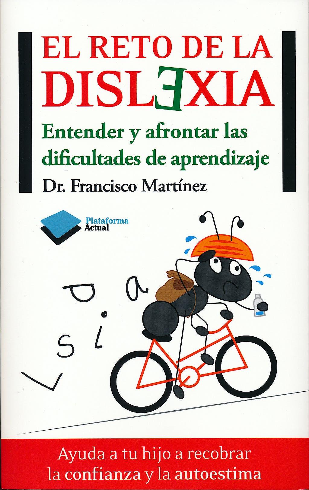 Portada del libro 9788415577003 El Reto de la Dislexia. Entender y Afrontar las Dificultades de Aprendizaje