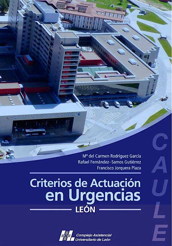 Portada del libro 9788415603573 Criterios de Actuacion en Urgencias Leon