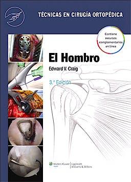 Portada del libro 9788415684077 El Hombro. Técnicas en Cirugía Ortopédica + Acceso Online
