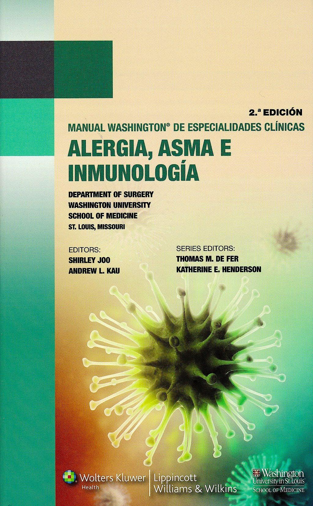 Portada del libro 9788415684138 Manual Washington de Especialidades Clínicas: Alergia, Asma e Inmunología