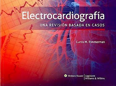 Portada del libro 9788415684305 Electrocardiografía. Una Revisión Basada en Casos