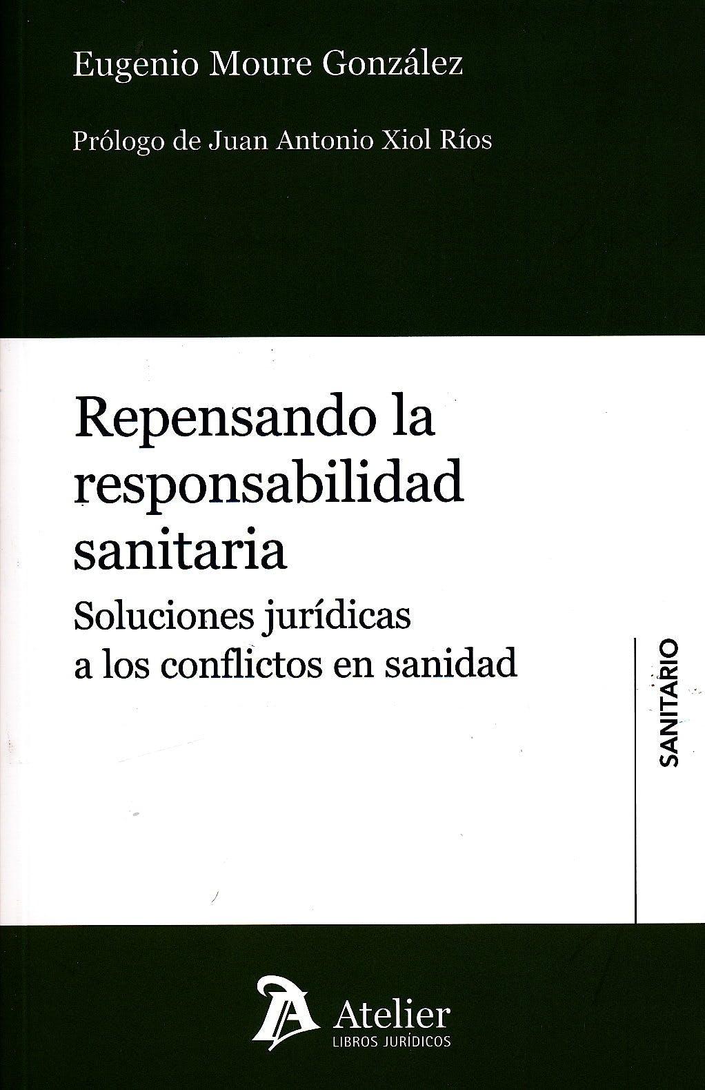 Portada del libro 9788415690528 Repensando la Responsabilidad Sanitaria. Soluciones Juridicas a los Conflictos en Sanidad