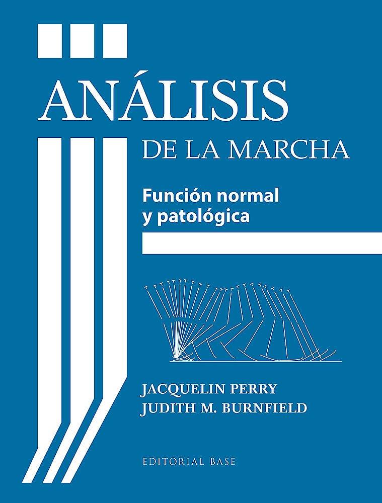 Portada del libro 9788415706489 Análisis de la Marcha. Función Normal y Patológica