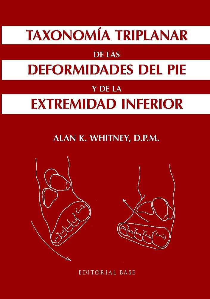 Portada del libro 9788415706779 Taxonomía Triplanar de las Deformidades del Pie y de la Extremidad Inferior