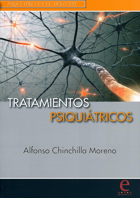 Portada del libro 9788415734000 Tratamientos Psiquiátricos. Psiquiatría en el Siglo XXI