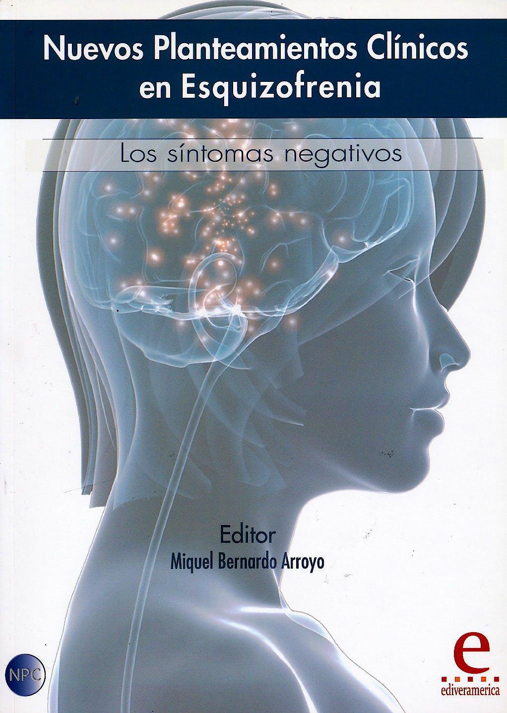 Portada del libro 9788415734062 Nuevos Planteamientos Clínicos en Esquizofrenia. Los Síntomas Negativos
