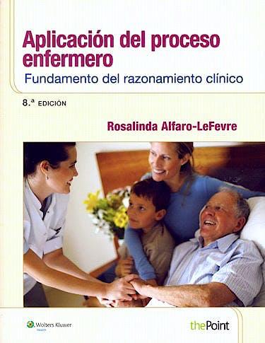 Portada del libro 9788415840763 Aplicación del Proceso Enfermero. Fundamento del Razonamiento Clínico
