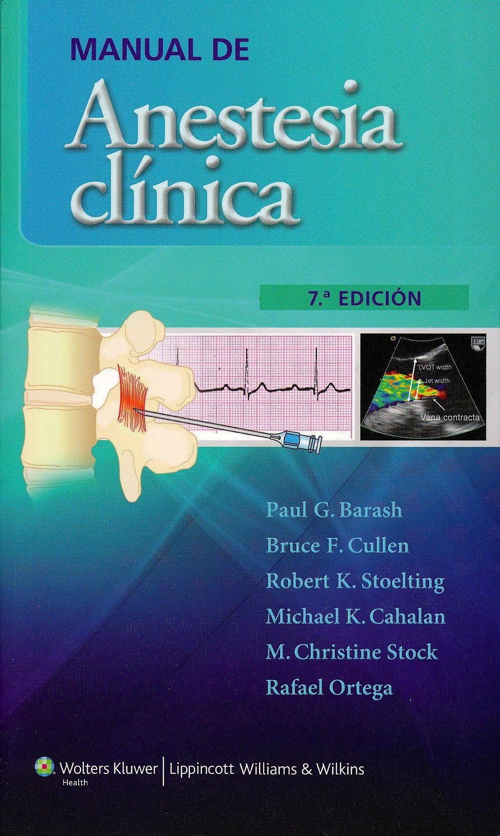 Portada del libro 9788415840770 Manual de Anestesia Clínica