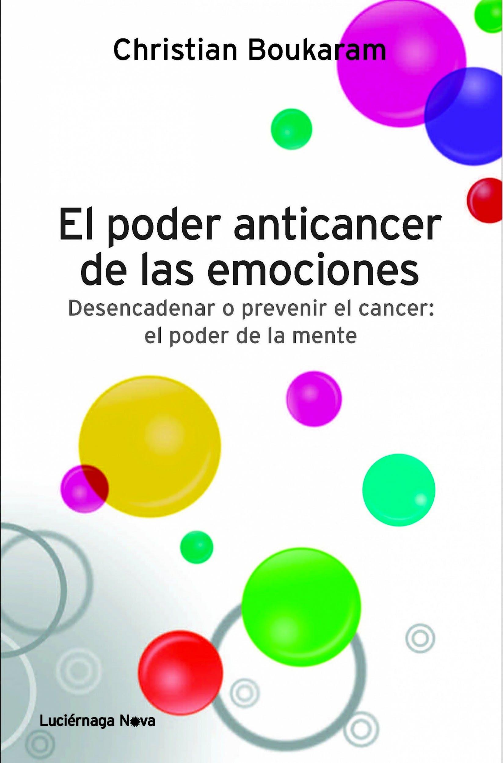 Portada del libro 9788415864042 El Poder Anticancer de las Emociones