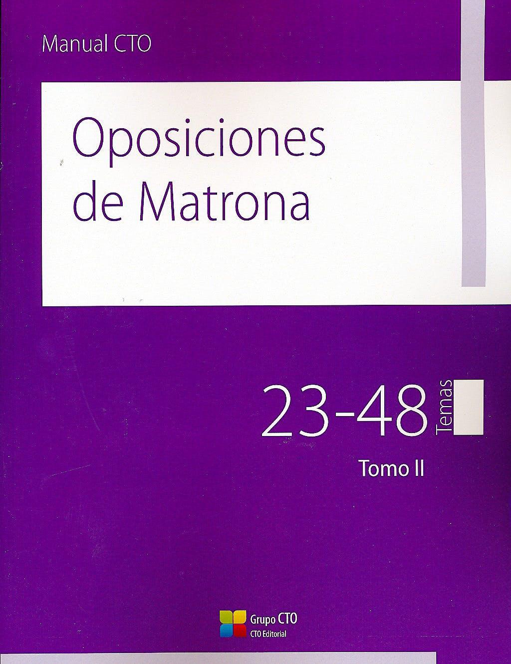 Portada del libro 9788415865780 Manual CTO Oposiciones de Matrona, 2 Vols.