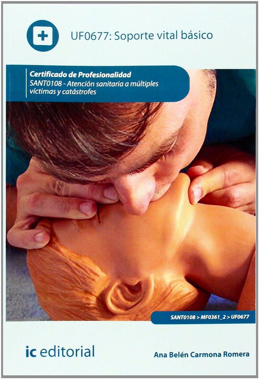 Portada del libro 9788415886570 Soporte Vital Basico - Uf0677