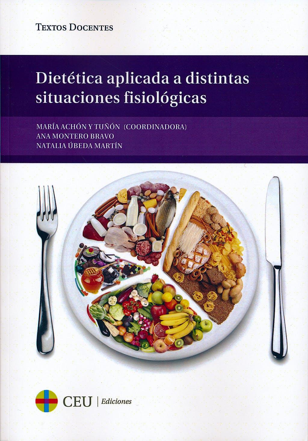 Portada del libro 9788415949312 Dietetica Aplicada a Distintas Situaciones Fisiologicas