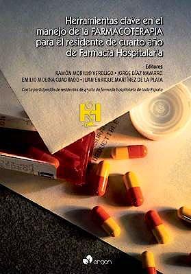 Portada del libro 9788415950011 Herramientas Clave en el Manejo de la Farmacoterapia para el Residente de Cuarto Año de Farmacia Hospitalaria