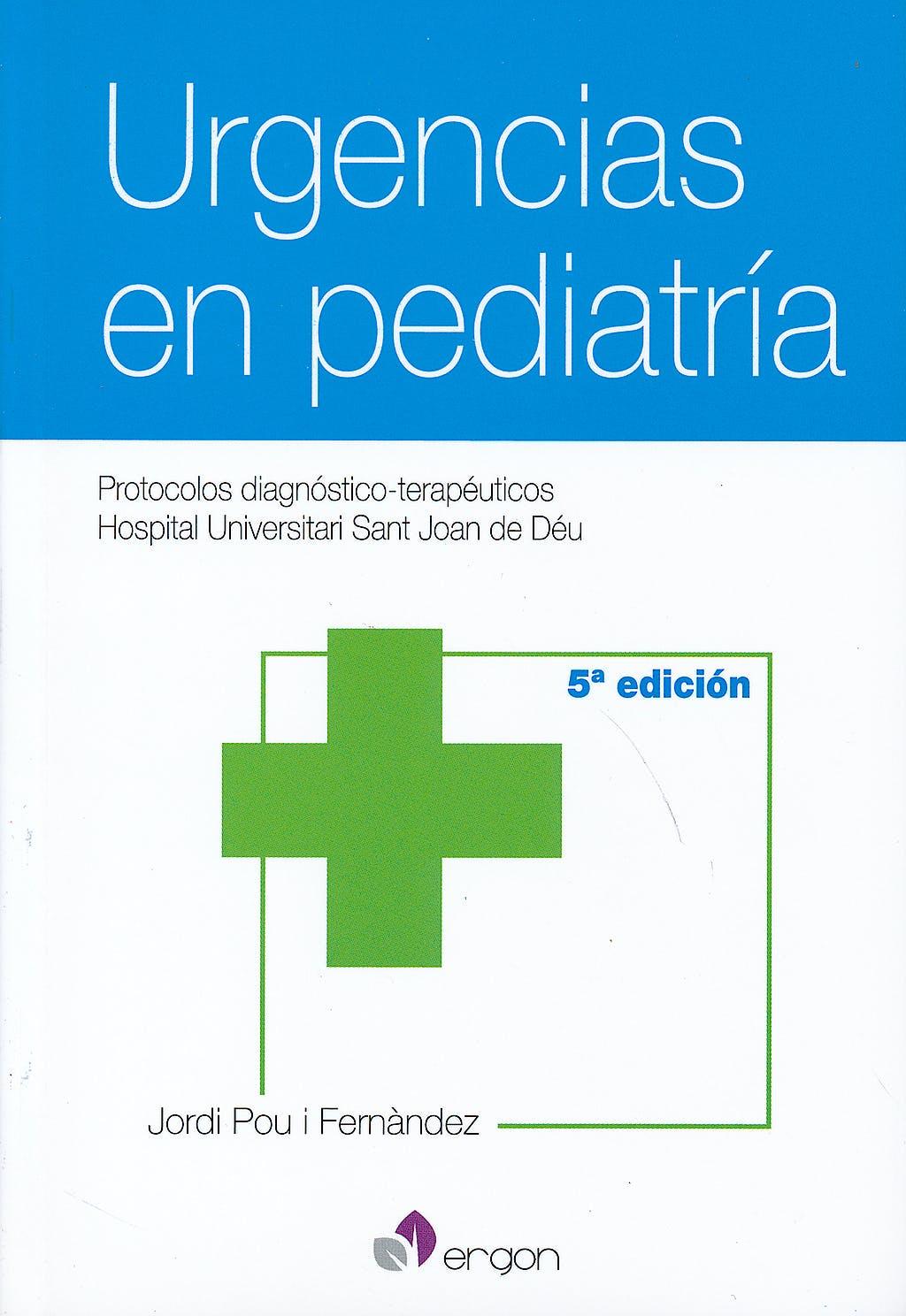 Portada del libro 9788415950356 Urgencias en Pediatría. Protocolos Diagnóstico-Terapéuticos (Hospital Universitari Sant Joan de Déu)