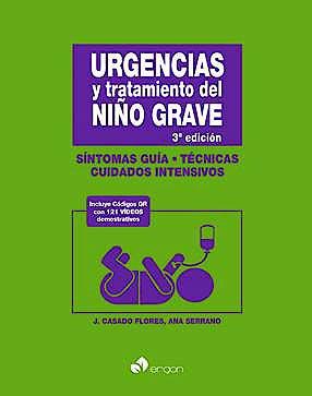 Portada del libro 9788415950721 Urgencias y Tratamiento del Niño Grave. Síntomas Guía, Técnicas, Cuidados Intensivos