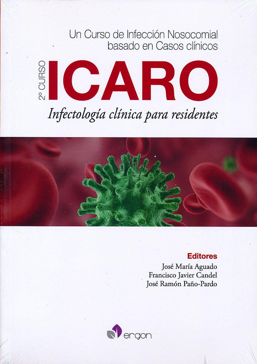 Portada del libro 9788415950745 Icaro. Infectologia Clinica para Residentes. un Curso de Infeccion Nosocomial Basado en Casos Clinicos. 2º Curso