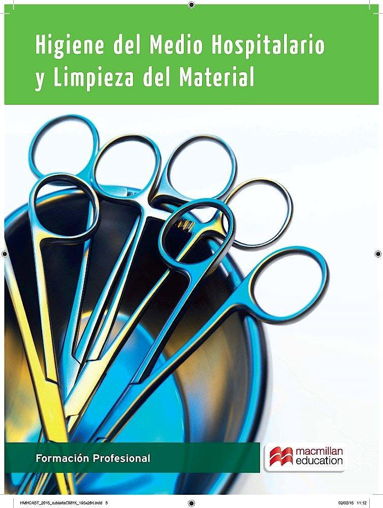 Portada del libro 9788415991762 Higiene del Medio Hospitalario y Limpieza del Material
