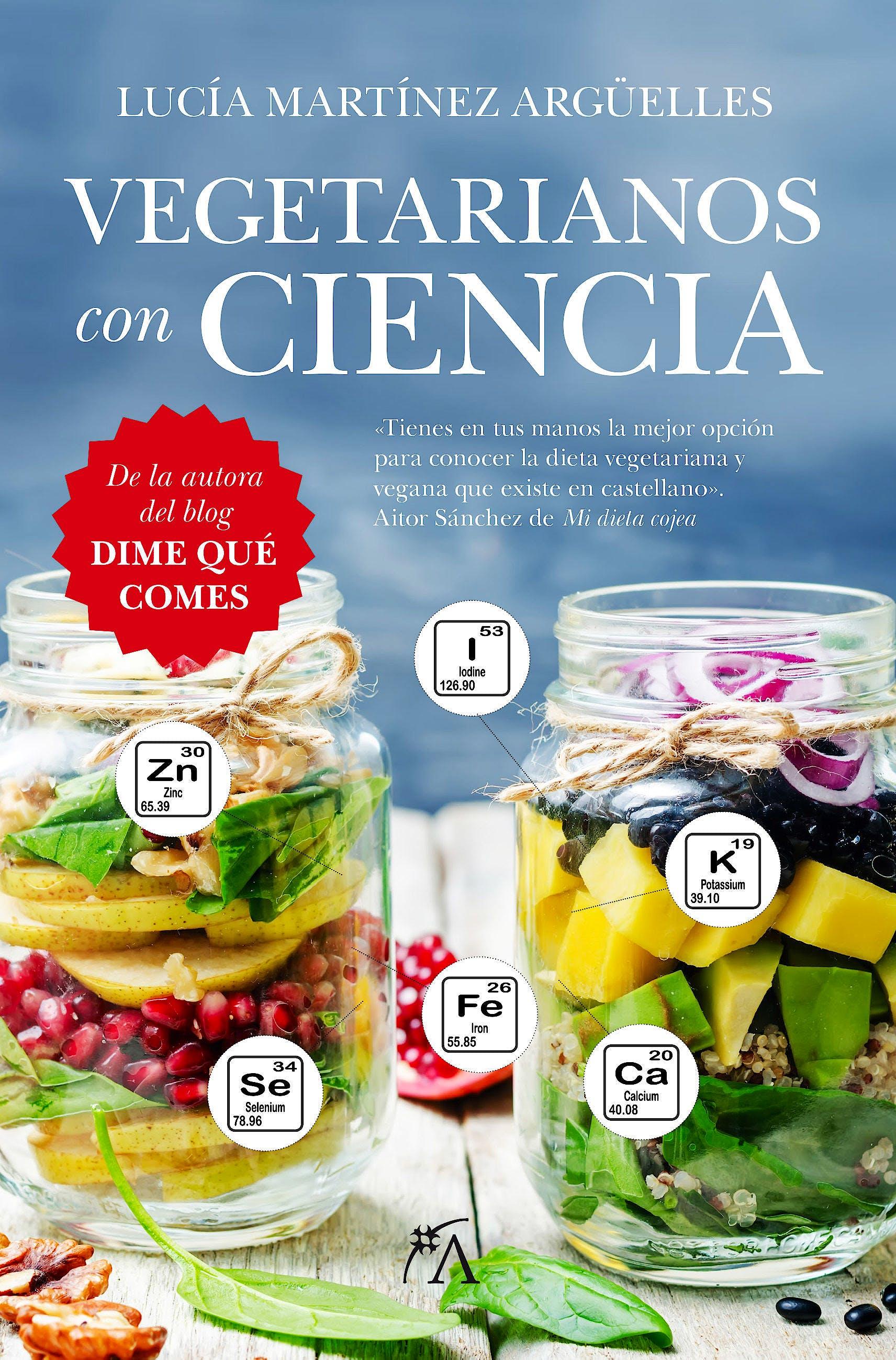 Portada del libro 9788416002603 Vegetarianos con Ciencia