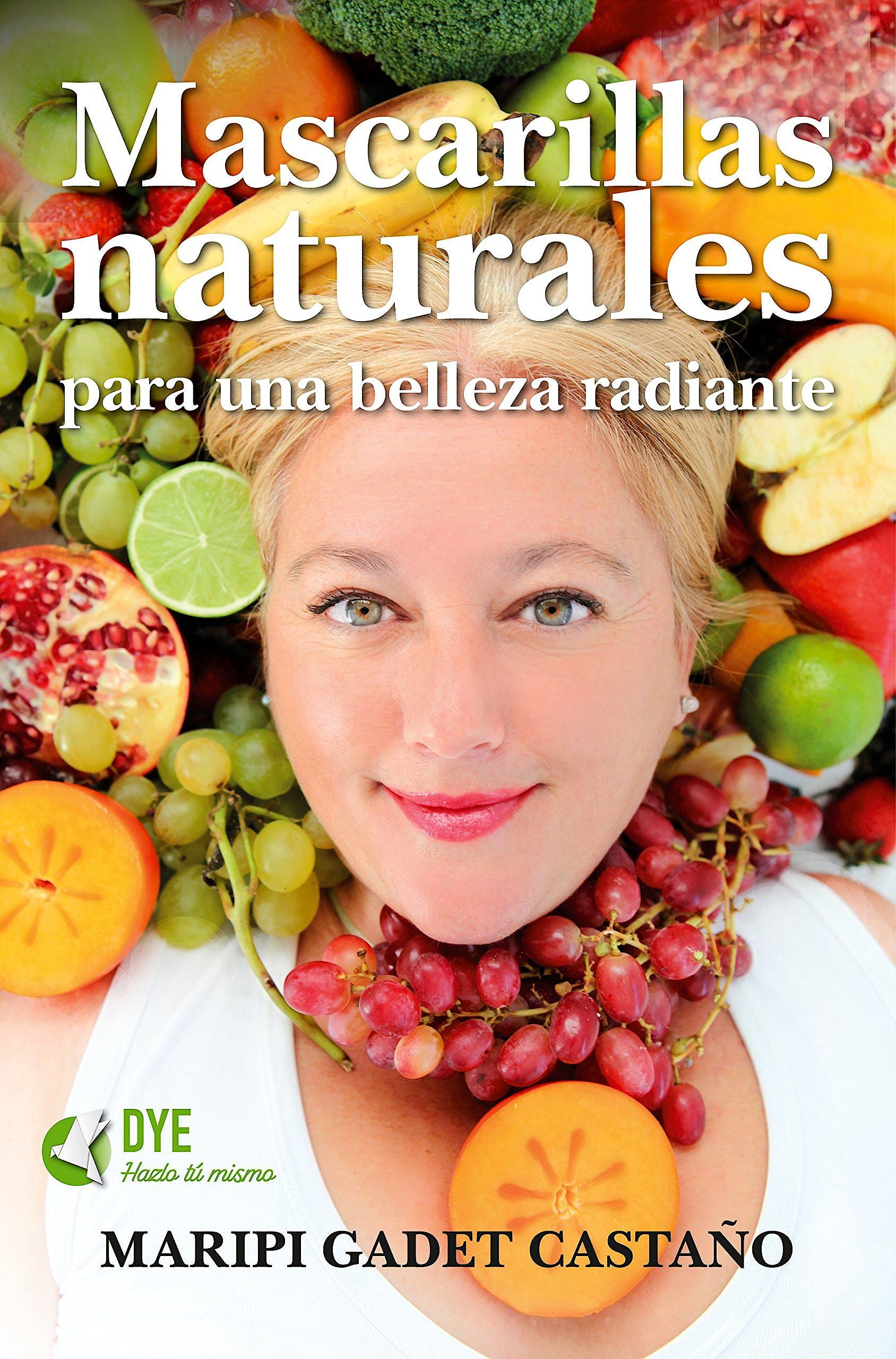 Portada del libro 9788416002719 Mascarillas Naturales para una Belleza Radiante