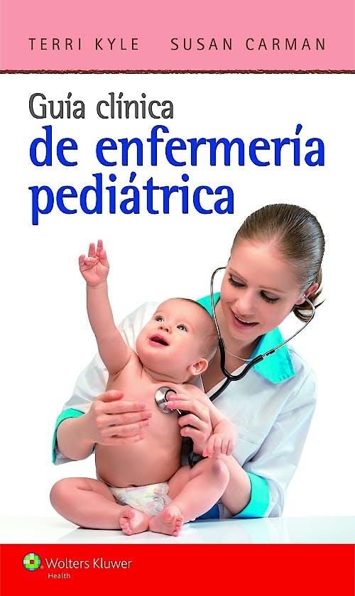 Portada del libro 9788416004072 Guía Clínica de Enfermería Pediátrica