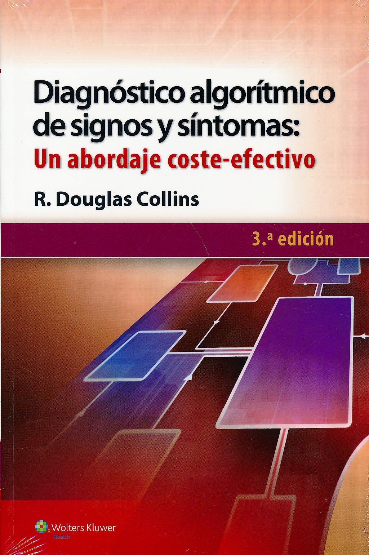 Portada del libro 9788416004089 Diagnóstico Algorítmico de Signos y Síntomas: Un Abordaje Coste-Efectivo