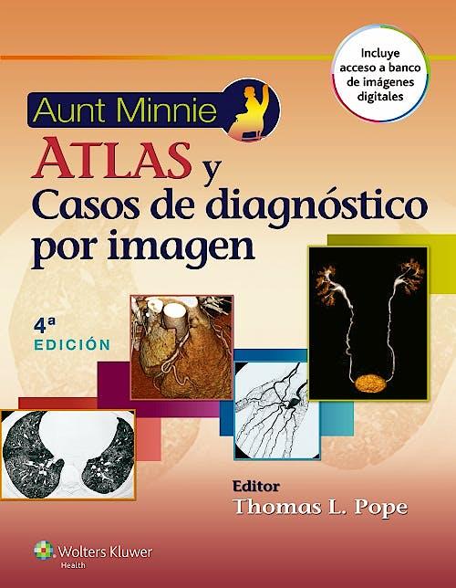 Portada del libro 9788416004720 Aunt Minnie Atlas y Casos de Diagnóstico por Imagen
