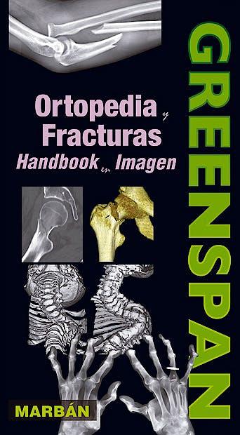 Portada del libro 9788416042005 Ortopedia y Fracturas. Handbook en Imagen