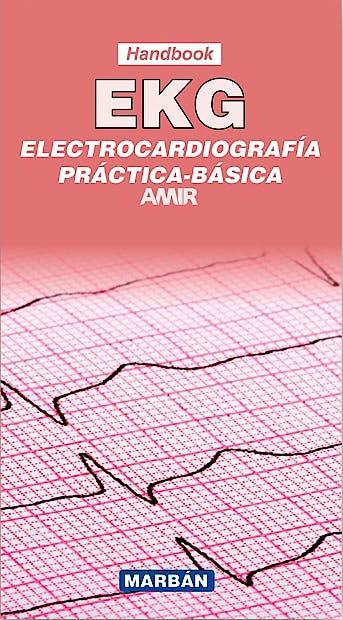 Portada del libro 9788416042043 EKG. Electrocardiografía Práctica-Básica. AMIR (Handbook)