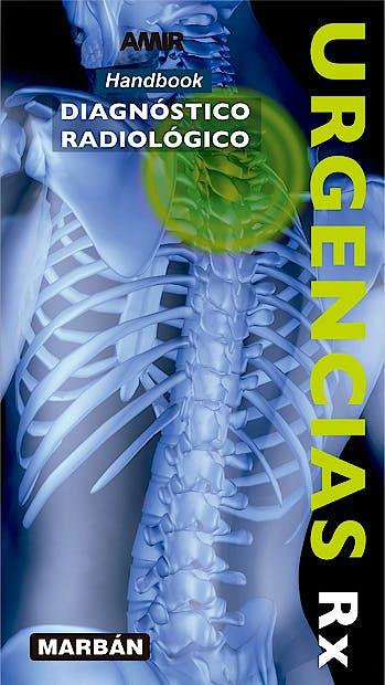 Portada del libro 9788416042067 Urgencias RX. Diagnóstico Radiológico AMIR (Handbook)