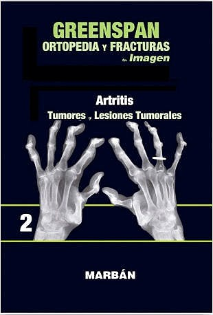 Portada del libro 9788416042180 Ortopedia y Fracturas en Imagen, Vol. 2: Artritis. Tumores y Lesiones Tumorales