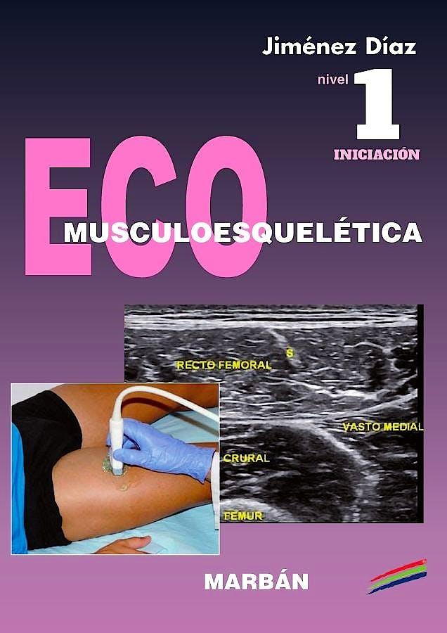 Portada del libro 9788416042357 Eco Musculoesquelética, Nivel 1 Iniciación