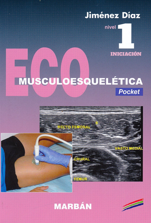 Portada del libro 9788416042555 Eco Musculoesquelética, Nivel 1 Iniciación (Edición Pocket)
