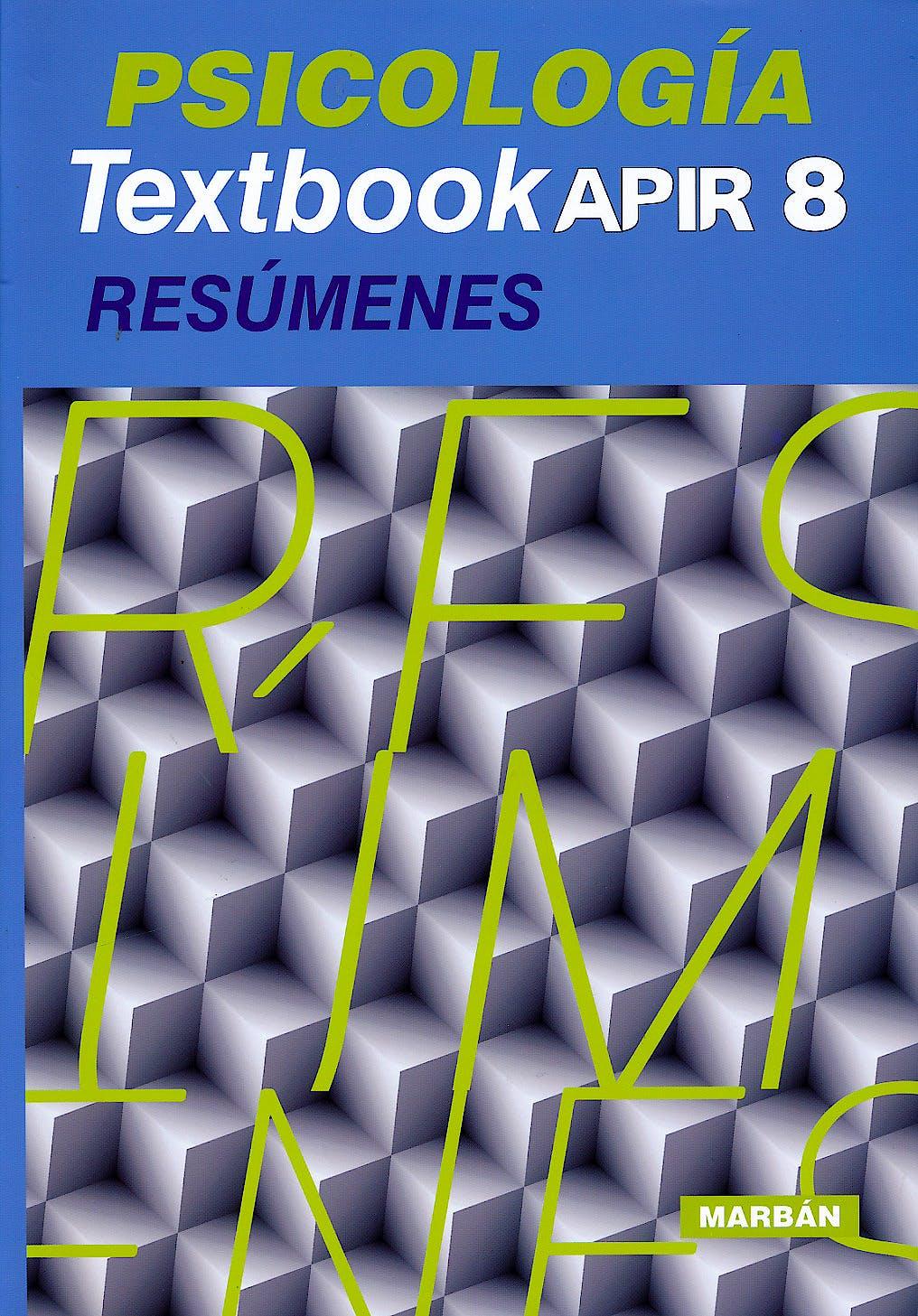 Portada del libro 9788416042821 Psicologia Textbook Apir 8. Resumenes