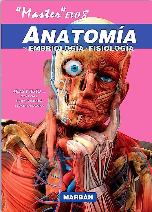 Portada del libro 9788416042982 Master EVO8 Anatomía con Embriología y Fisiología. Atlas y Texto (Tapa Dura)
