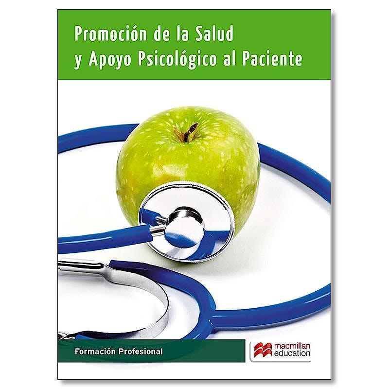 Portada del libro 9788416092352 Promoción de la Salud y Apoyo Psicológico al Paciente (Formación Profesional)
