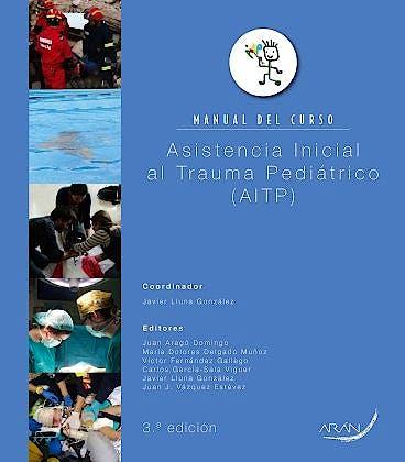 Portada del libro 9788416141272 Asistencia Inicial al Trauma Pediátrico (AITP). Manual del Curso
